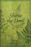 Shame the Devil (Excelsior Editions)