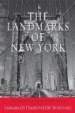 The Landmarks of New York: An Illustrated Record of the City's Historic Buildings (Excelsior...