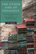 Other Side of Pedagogy : Lacan's Four Discourses and the Development of the Student Writer
