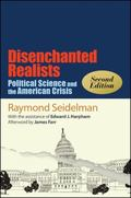 Disenchanted Realists : Political Science and the American Crisis