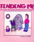 Finding Me: Dissociative Identity Disorder from Creation To Integration