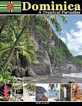 Dominica, A Tropical Paradise