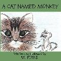 A Cat Named Monkey
