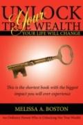 Unlock Your True Wealth: Your Life Will Change