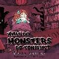 What Do Monsters Do Tonight?