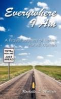 Everywhere I Am: A Prayer Journey of Health for All Women