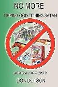 No More Tipping God-Tithing Satan