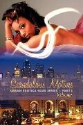 Scandalous Motives: Urban Erotica Bliss Series - Part I