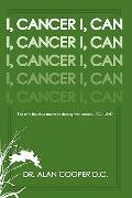I, Cancer: The Semi-Buddhist Answer to Dancing with Cancer...You Lead