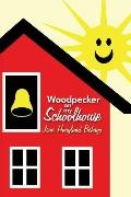 Woodpecker on my Schoolhouse