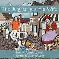 The Juggler And His Wife