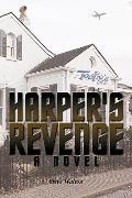 Harper's Revenge: A Novel