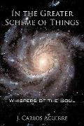 In The Greater Scheme Of Things - Whispers Of The Soul