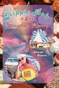 Hippie Bob & The Chocolate Factory