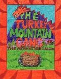 The Turkey Mountain Gang: The Adventures Begin