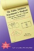 The Public Relations Practitioner's Playbook: A Synergized Approach to Effective Two-Way Com...