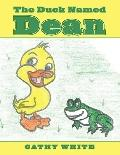 The Duck Named Dean