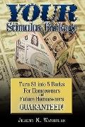 YOUR Stimulus Package: Turn $1 into 5 Bucks For Homeowners and Future Homeowners Guaranteed!