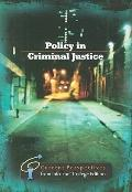 Policy in Criminal Justice: Current Perspectives from InfoTrac
