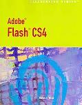 Adobe Flash CS4 - Illustrated Introductory