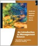 An Introduction to Management Science: Quantitative Approaches to Decision Making (Book Only)