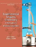 Experimental Organic Chemistry: A Miniscale and Microscale Approach