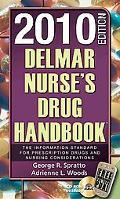 Delmar Nurse's Drug Handbook 2010 Edition