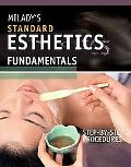 Milady's Standard Esthetics: Fundamentals Step-by-Step Procedures
