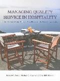 Managing Quality Service In Hospitality: How Organizations Achieve Excellence In The Guest E...