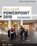 Microsoft PowerPoint 2010 : Comprehensive