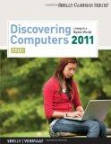Discovering Computers 2011: Brief (Shelly Cashman)