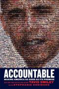 Accountable : Making America As Good As Its Promise