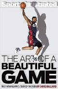 The Art of a Beautiful Game: The Thinking Fan's Tour of the NBA