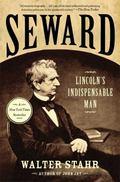 Seward : Lincoln's Indispensable Man