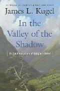 In the Valley of the Shadow : On the Foundations of Religious Belief