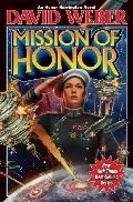 Mission Of Honor (Honor Harrington Series)