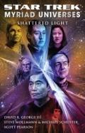 Star Trek: Myriad Universes: Shattered Light (Star Trek: All)