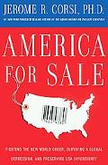 America for Sale: Fighting the New World Order, Surviving a Global Depression, and Preservin...