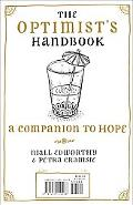 The Optimist's/Pessimist's Handbook: A Companion to Hope/Despair