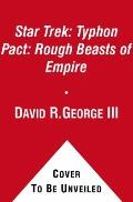 Typhon Pact : Rough Beasts of Empire