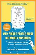 Why Smart People Make Big Money Mistakes and How to Correct Them: Lessons from the Life-Chan...
