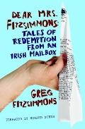Dear Mrs. Fitzsimmons : Tales of Redemption from an Irish Mailbox