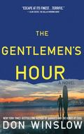 Gentlemen's Hour : A Novel