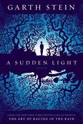 Sudden Light : A Novel