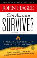 Can America Survive? Updated Edition : Startling Revelations and Promises of Hope