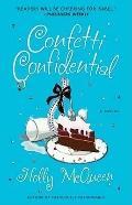 Confetti Confidential: A Novel