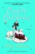 Confetti Confidential : A Novel