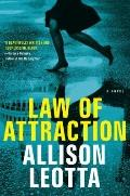 Law of Attraction : A Novel