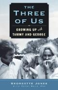 Three of Us : Growing up with Tammy and George