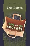 A Bag With No Secrets: A Novel